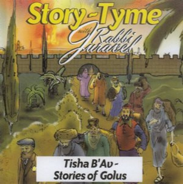 Storytyme - Tisha B'Av - Stories of Golus (CD)