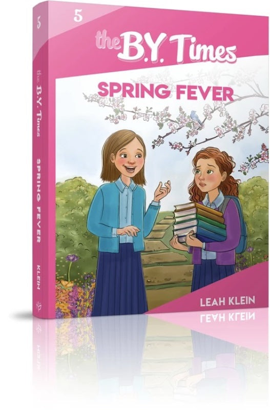 The B.Y. Times: Spring Fever - Book 5