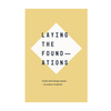 Laying the Foundations (book)
