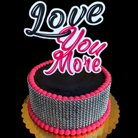 Love you more Cake