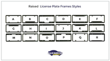Load image into Gallery viewer, Raised Letters License Plate Frames