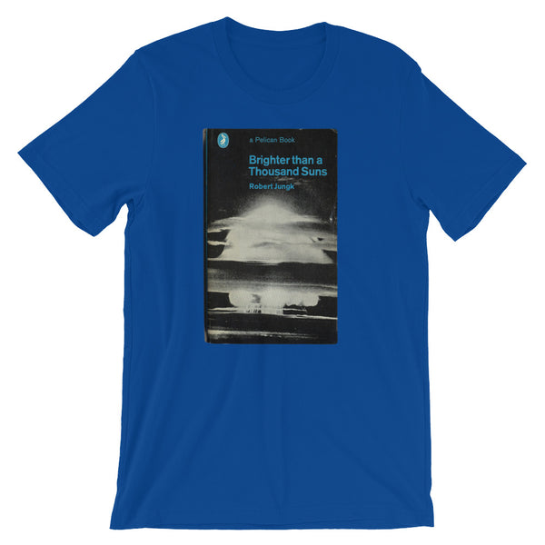 Brighter than a Thousand Suns T-shirt Nuclear Graphic Tee Cold War Vintage Book Cover Tee - babbletees