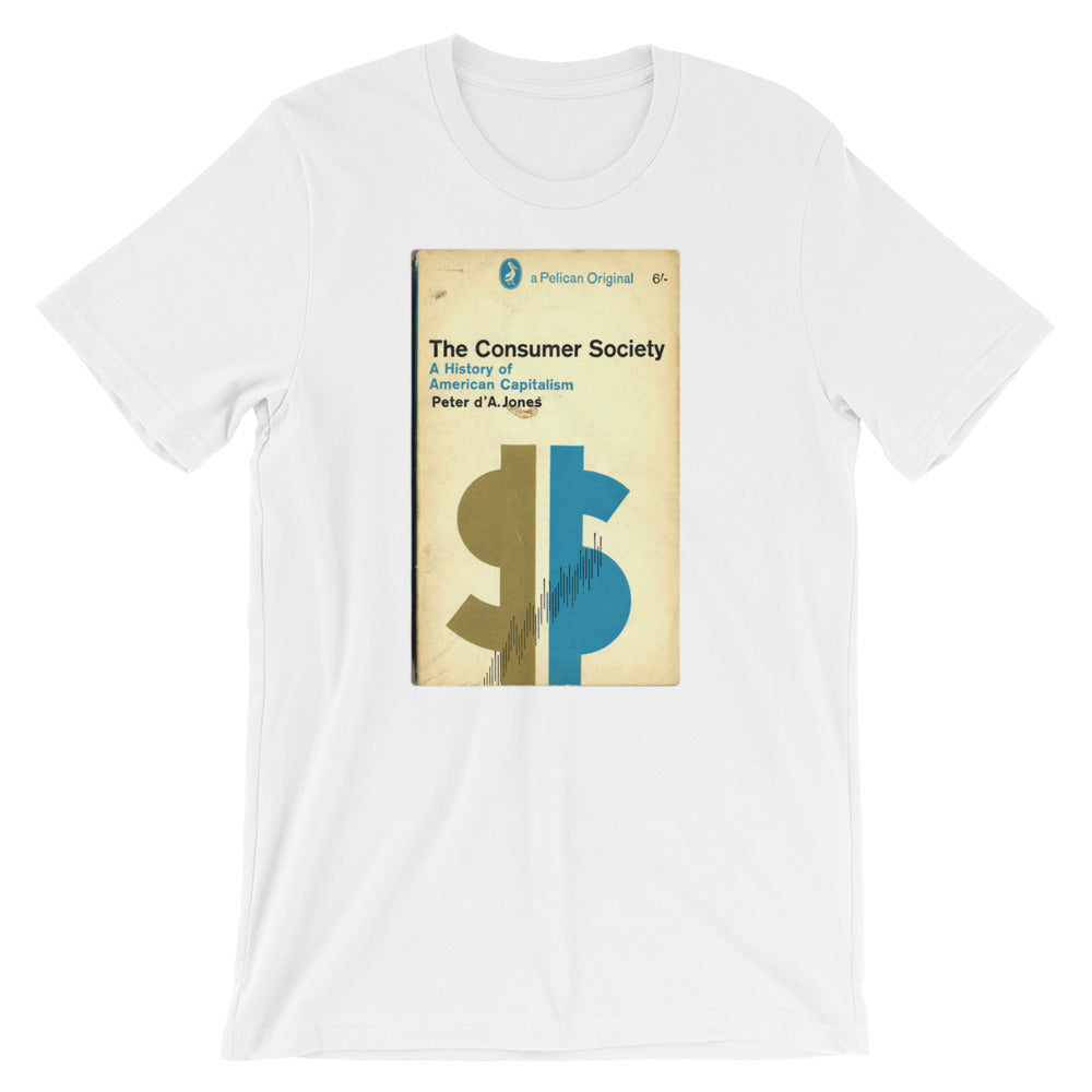 Mid Century Graphic Design Tshirt The Consumer Society Vintage Science Penguin Book Cover artwork Short-Sleeve Unisex T-Shirt white babbletees