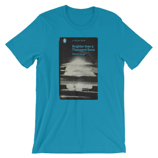 Brighter than a Thousand Suns T-shirt Nuclear Graphic Tee Cold War Vintage Book Cover Mushroom Cloud Short-Sleeve Unisex T-Shirt