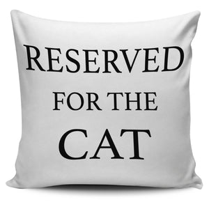 Reserved For The Cat - WearItArt - Pillow Covers