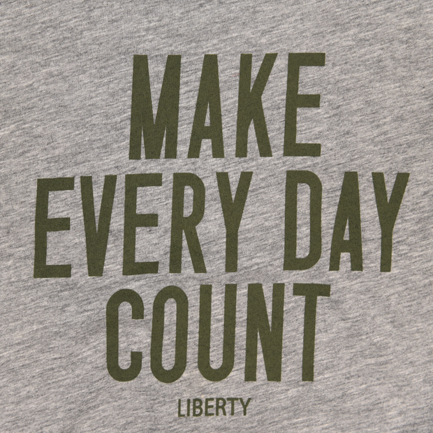 Make Every Day Count Ladies T-Shirt