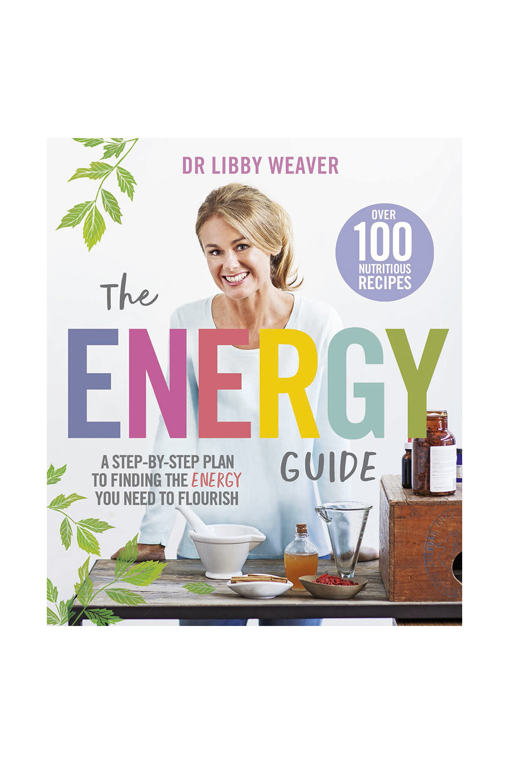 Dr Libby Weaver-The Energy Guide Book - Kabana Shop