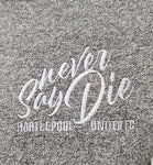 NEVER SAY DIE Grey Polo shirt