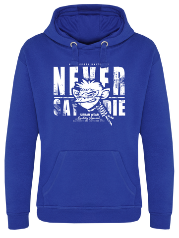 Never Say Die Hoodie - Royal Blue