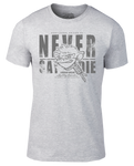 Never Say Die T-Shirt - Heather Grey