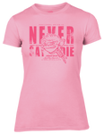 Never Say Die T-Shirt - Pink