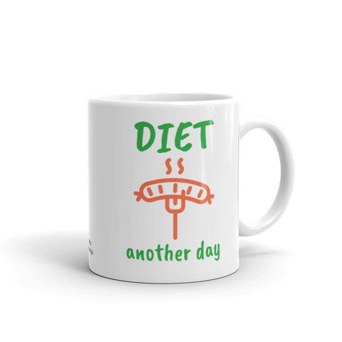 Diet Another Day Coffee Mug