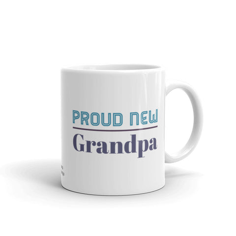 Proud New Grandpa Coffee Mug