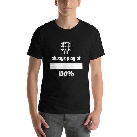Guitar T-Shirt, Play at 110%