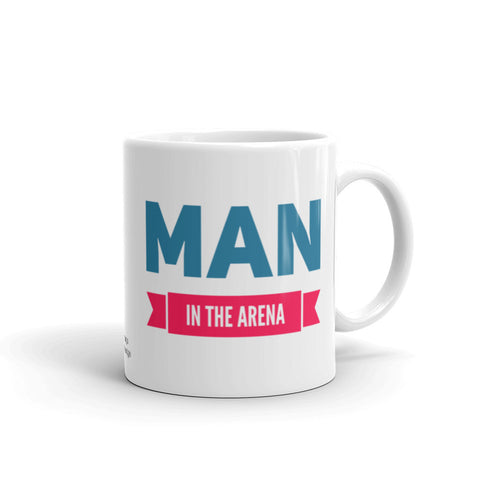 Man in the Arena Motivational Mug