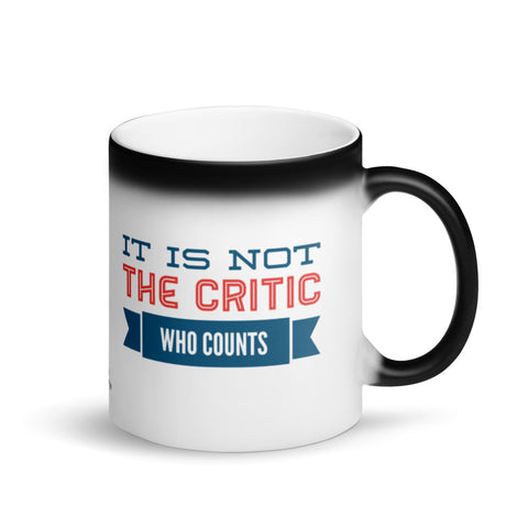 Not the Critic Who Counts Magic Mug