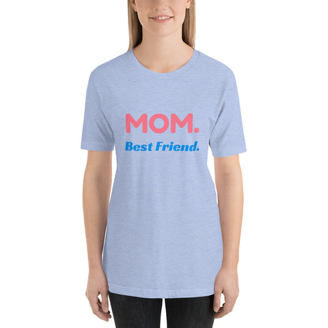 Mom T-Shirt, Best Friend