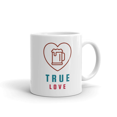 """True (Beer) Love"" Mug"