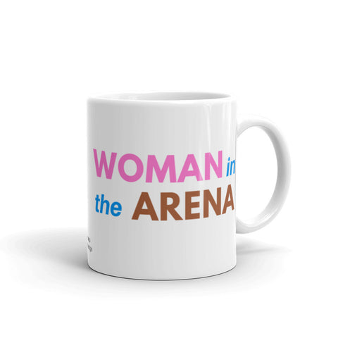 Woman in the Arena Motivational Mug