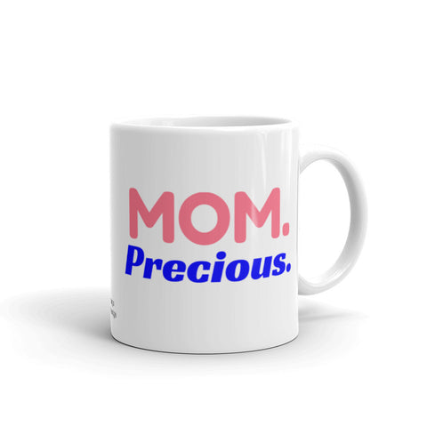 Mom Coffee Mug, Precious