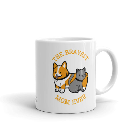 Dog Mom Coffee Mug, Bravest Mom