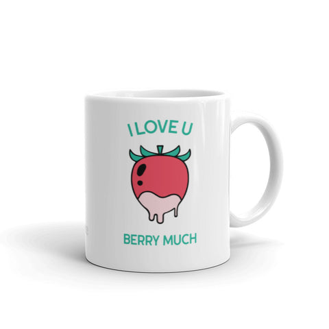 """I Love U Berry Much"" Mug"
