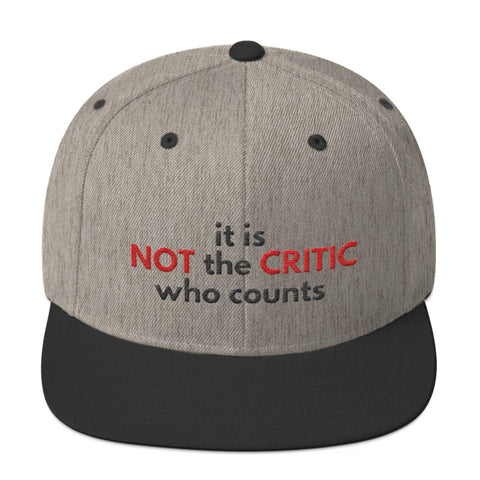 It Is Not The Critic Who Counts Motivational Hat Unisex