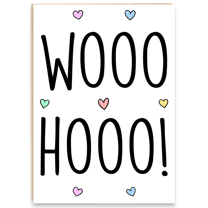 Engagement card with colourful hearts that says wooo hooo.