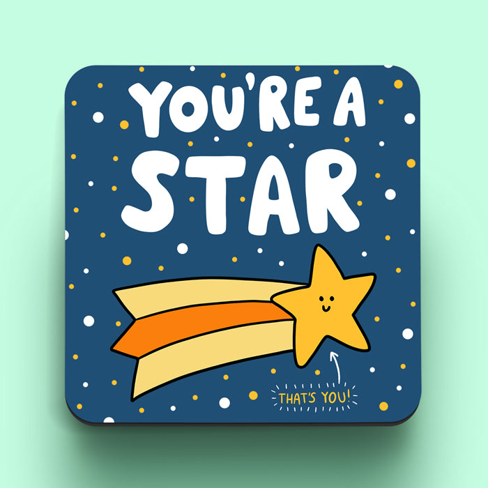 You're A Star Coaster