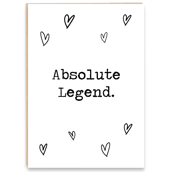 Card with hearts that says Absolute Legend.