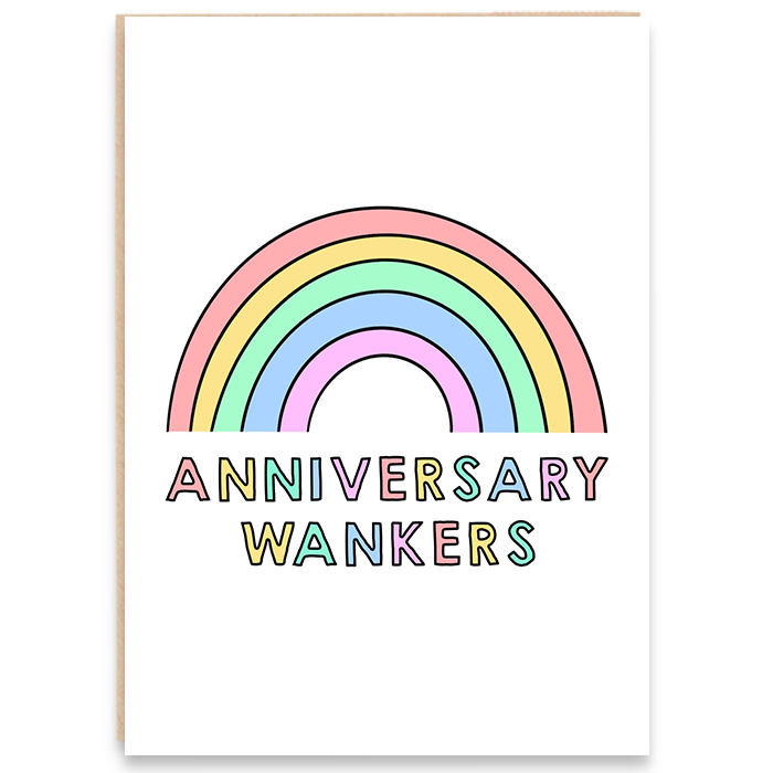 Anniversary card. Colourful rainbow illustration. Anniversary wankers.