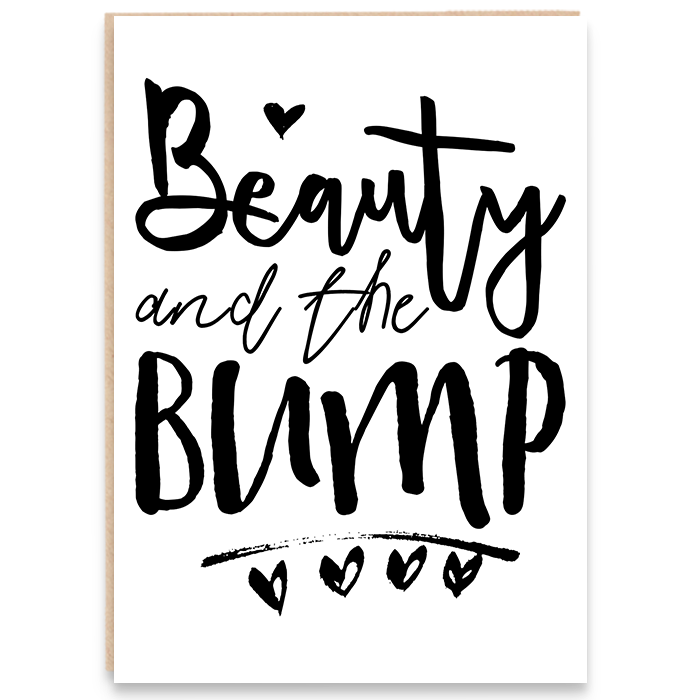 Pregnancy card that says beauty and the bump.