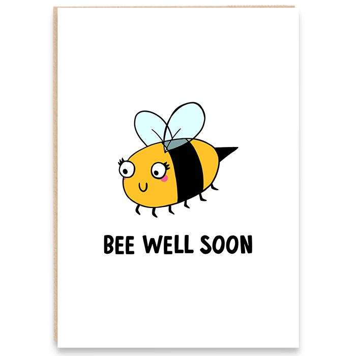 Card with a bumble bee illustration and says bee well soon.