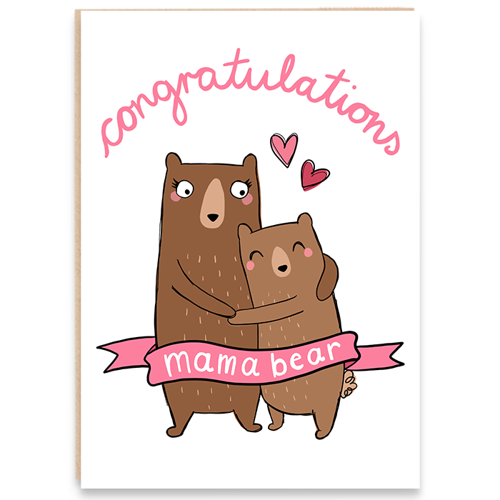 Pregnancy card with mama bear and her cub and says congratulations mama bear