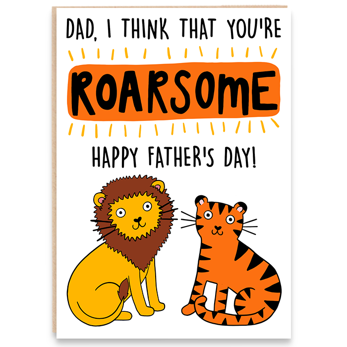 Dad You're Roarsome