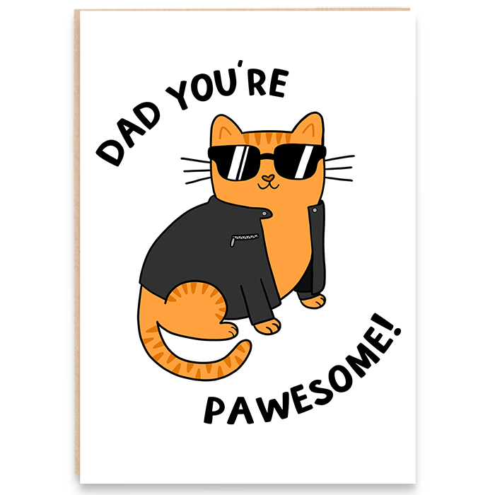 Card with cool cat illustration and says dad you're pawesome.