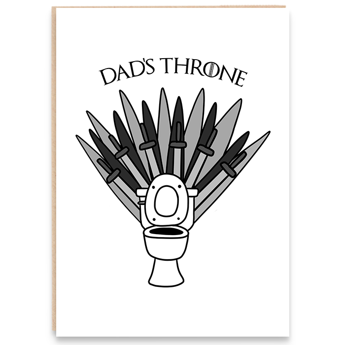 Card with an illustration of a toilet throne and says Dad's throne.