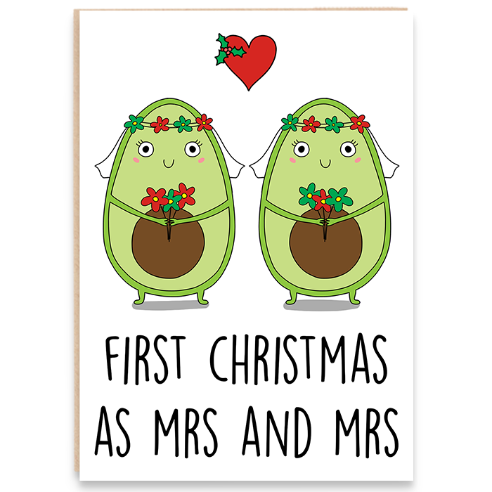 Christmas card with an illustration of avocado brides and says first christmas as mrs and mrs.