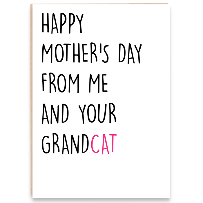 Card that says happy mother's day from me and your grandcat.