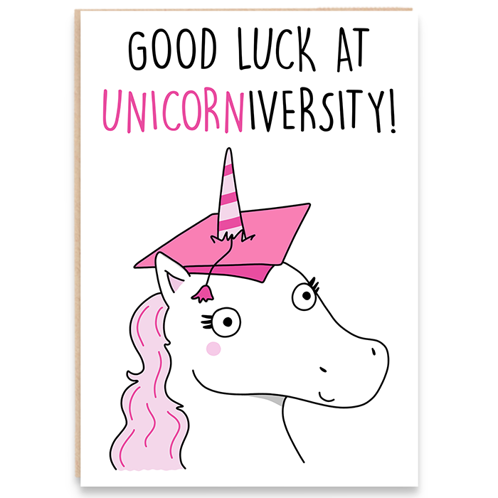 Good luck card with a funny unicorn and says good luck at unicorniversity.