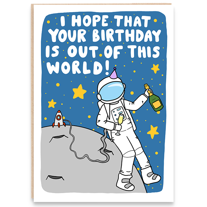 Birthday card. Space man illustration. I hope that your birthday is out of this world.