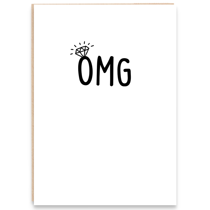 Engagement card that says OMG.