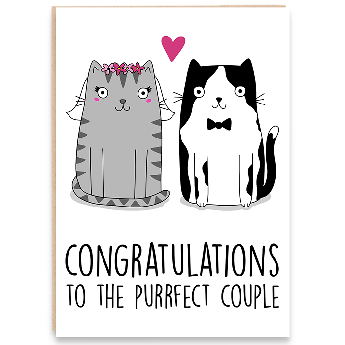 Card with illustration of bride and groom cats and says congratulations to the purrfect couple.