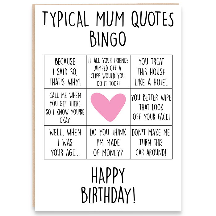 Birthday card with mum bingo game and says typical mum bingo quotes. Happy birthday.
