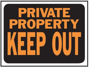 "Plastic Private Property Keep Out Sign 9""x12"" Plastic"