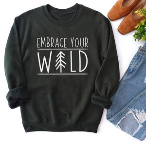Embrace Your Wild Crewneck Sweatshirt