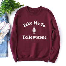 Load image into Gallery viewer, Take Me To Yellowstone Crewneck Pullover