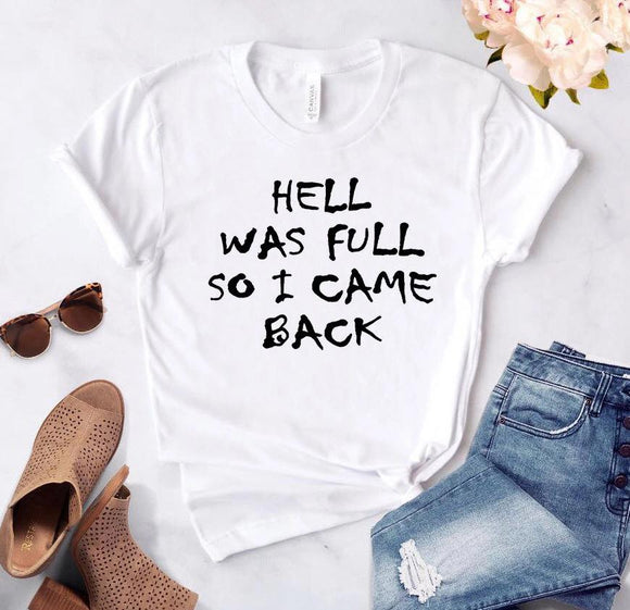 Tricou dama alb Hell was full - Prestige-Boutique.ro
