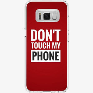 Husa Samsung Galaxy S8 Don't Touch my Phone Red