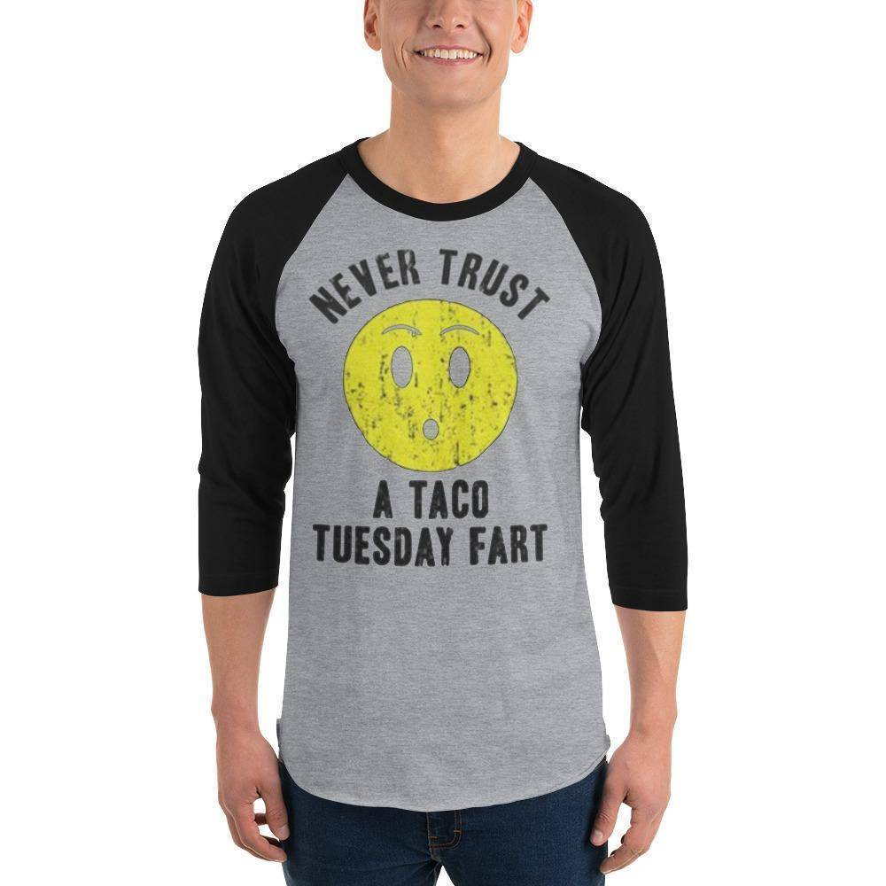 Never Trust Taco Tuesday 3/4 sleeve raglan shirt  -  Heather Grey/Black / S  -  Shirt  - SNS Outlet